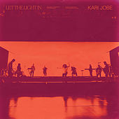 Let The Light In de Kari Jobe