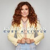 Cuss A Little by Kylie Morgan