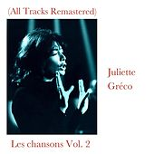 Les chansons Vol. 2 (All Tracks Remastered) by Juliette Greco