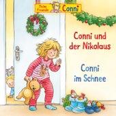 Conni und der Nikolaus / Conni im Schnee von Conni