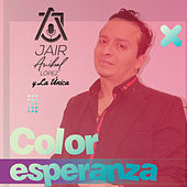 Color Esperanza by Jair Lopez
