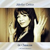 64 Chansons (All Tracks Remastered) by Juliette Greco