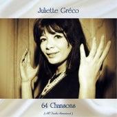 64 Chansons (All Tracks Remastered) von Juliette Greco
