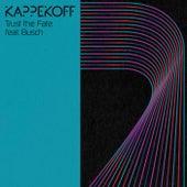 Trust the Fate de Kappekoff