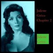 Juliette Gréco Chapitre 2 by Juliette Greco