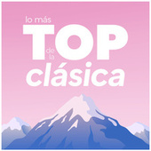 Lo Más Top de la Clásica by Various Artists