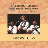 O Cio da Terra (Ao Vivo) de Renato Teixeira
