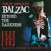 Beyond The Darkness by Balzac