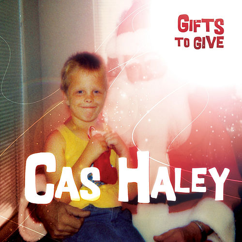 Gifts To Give by Cas Haley