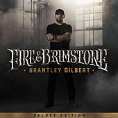 Fire & Brimstone (Deluxe Edition) by Brantley Gilbert