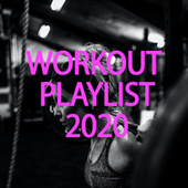Workout Playlist 2020 de Various Artists