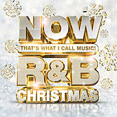 NOW That's What I Call Music! R&B Christmas by Various Artists