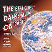 The Best Country Dance Album On Earth: Volume 2 de Various Artists