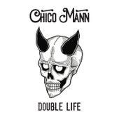 Double Life de Chico Mann