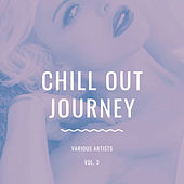 Chill Out Journey, Vol. 3 by Various Artists