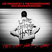 That's What Makes Us Great (feat. Bruce Springsteen) fra Joe Grushecky