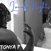 Lonely Nights by Tonya P