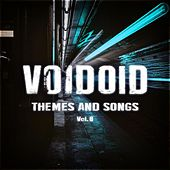 Themes and Songs Vol. 8 by Voidoid