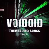Themes and Songs Vol. 10 by Voidoid