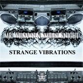 Strange Vibrations von Mr. Wilsawn