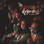 Te Amo Demais by BellaC, BP, MaDaMi