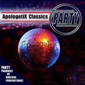Apologetix Classics: Party by ApologetiX