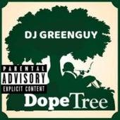 Dope Tree by DJ Greenguy