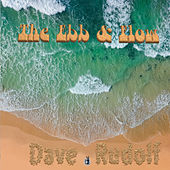 The Ebb & Flow by Dave Rudolf