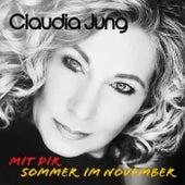 Sommer im November (Mit Dir) von Claudia Jung