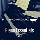 Piano Essentials, Vol. 9 by Pianoholic