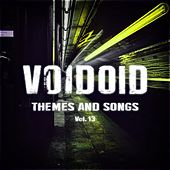 Themes and Songs Vol. 13 by Voidoid
