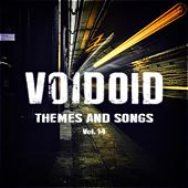 Themes and Songs Vol. 14 by Voidoid