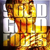 Solid Gold Fools by Various Artists