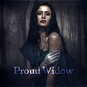Proud Widow by Various Artists