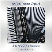À la Mode / Charmaine (All Tracks Remastered) by Art Van Damme
