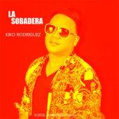 La Sobadera de Kiko Rodriguez