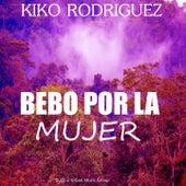 Bebo por la Mujer de Kiko Rodriguez