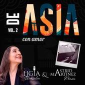 De Asia Con Amor, Vol. 2 by Ligia Monsalve