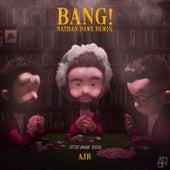 Bang! (Nathan Dawe Remix) de AJR