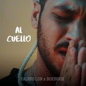 Al Cuello (Iker&Calero Vol. XI) de Calero LDN