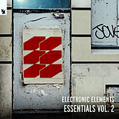 Armada Electronic Elements Essentials, Vol. 2 de Various Artists
