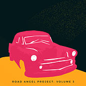 Road Angel Project, Vol. 3 by Various Artists