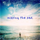 Missing the Sea by Various Artists