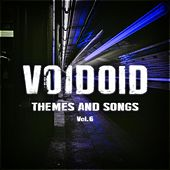 Themes and Songs Vol. 6 by Voidoid