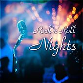 Rock 'n' Roll Nights by Various Artists