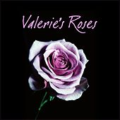 Valerie's Roses von Various Artists