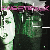 Things You'll Never Know by Sweetback