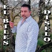 Díselo by El Biles