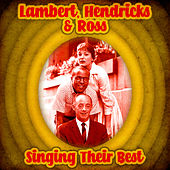 Singing Their Best (Remastered) by Lambert, Hendricks and Ross
