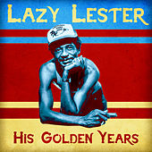 His Golden Years (Remastered) de Lazy Lester